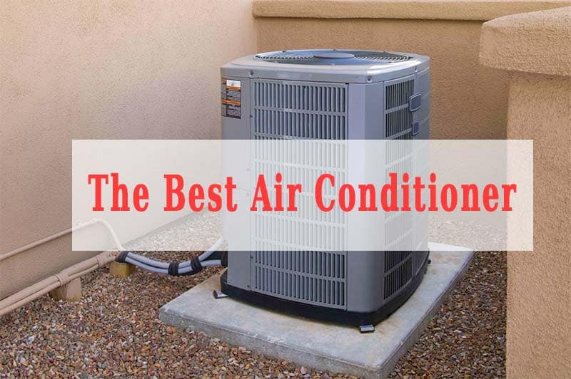 The Best Reliable Central Air Conditioner All Time Air Conditioning